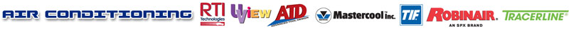 Air Conditioning Product Manufacturers: RTI, UView, ATD, Mastercool, TIF, Robinair, Tracerline