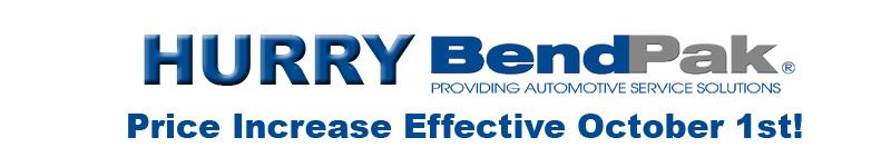 BendPak price increase effective Oct 1st