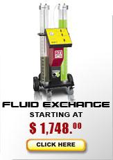 Fluid exchange models starting at $1,738...